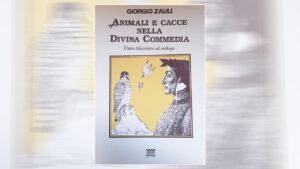 Animali e cacce nella Divina Commedia - Dante falconiere ed etologo
