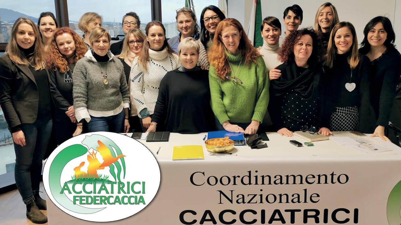 Il Coordinamento nazionale cacciatrici Federcaccia è nato nel mese di novembre 2019. Nell'occasione erano presenti tutte le coordinatrici regionali, dalla Val d'Aosta alla Sicilia. È stato presentato a Roma, in occasione dell'Assemblea nazionale Fidc.